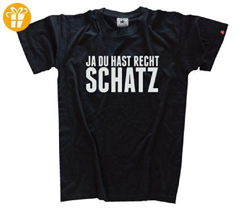 b0e708539b648e JA DU HAST RECHT SCHATZ T-Shirt Schwarz S - T-Shirts mit Spruch ...