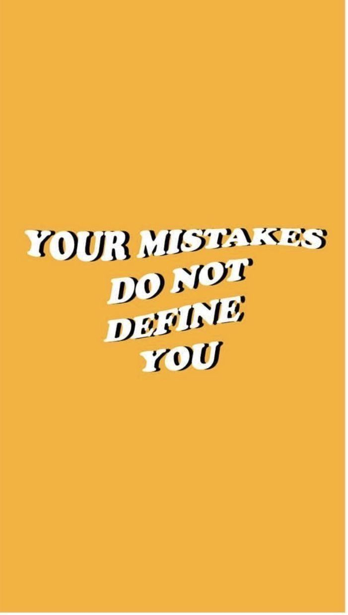 You are not your mistakes. | Simply Pao