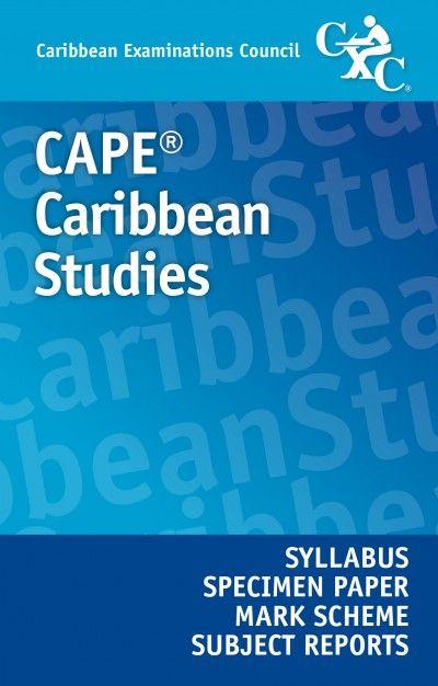cape caribbean studies syllabus specimen paper mark scheme and