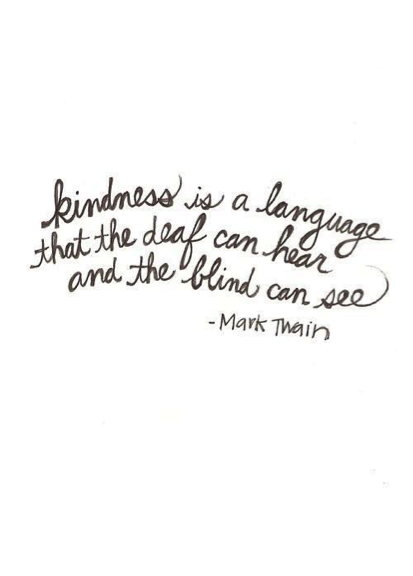 Its So Much Easier Being Kind Than It Is Being Unkind