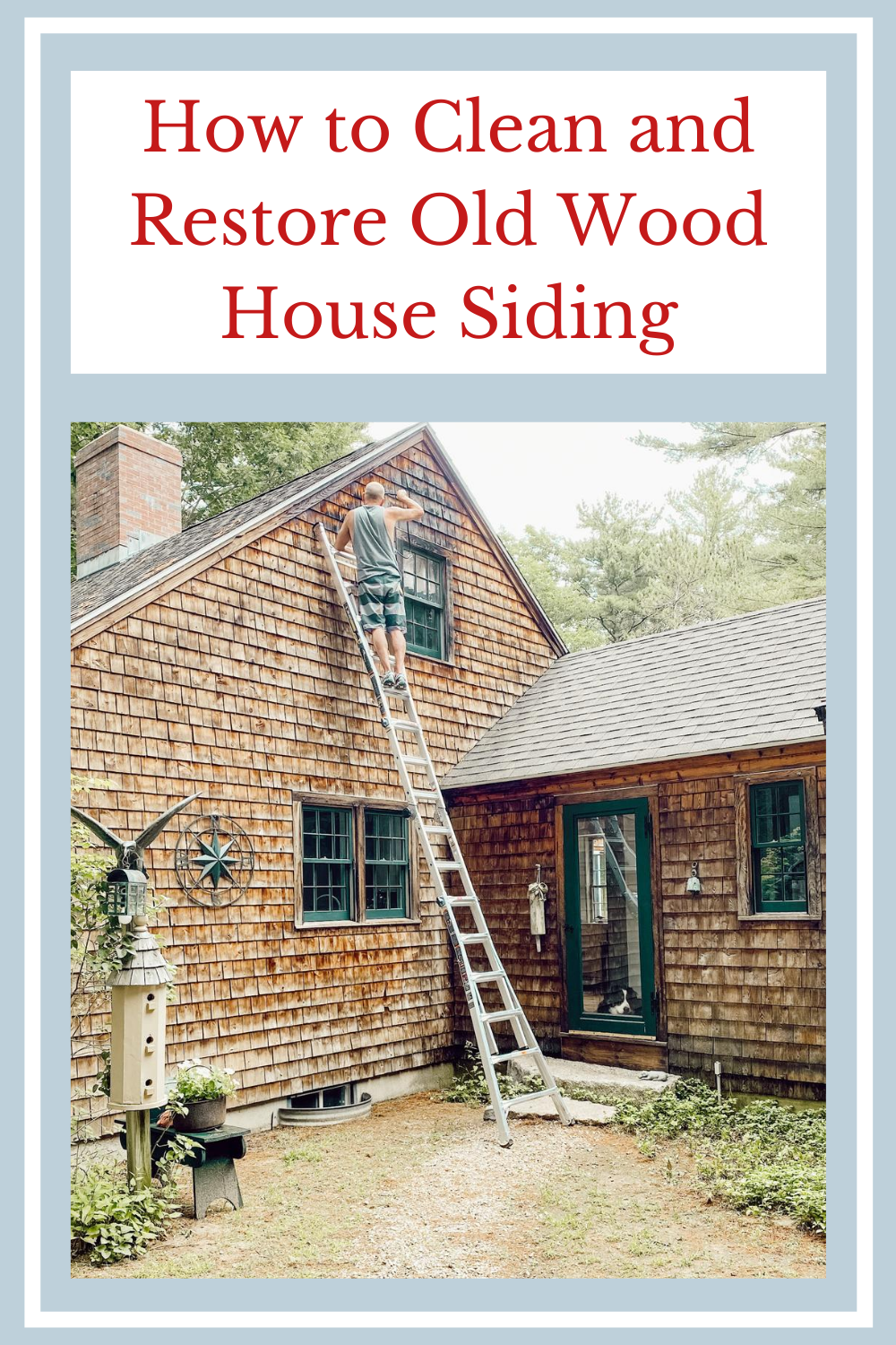 How We Restored Our Aged Cedar Shakes Exterior Siding In 2020 House In The Woods Wood Siding House Old Home Renovation