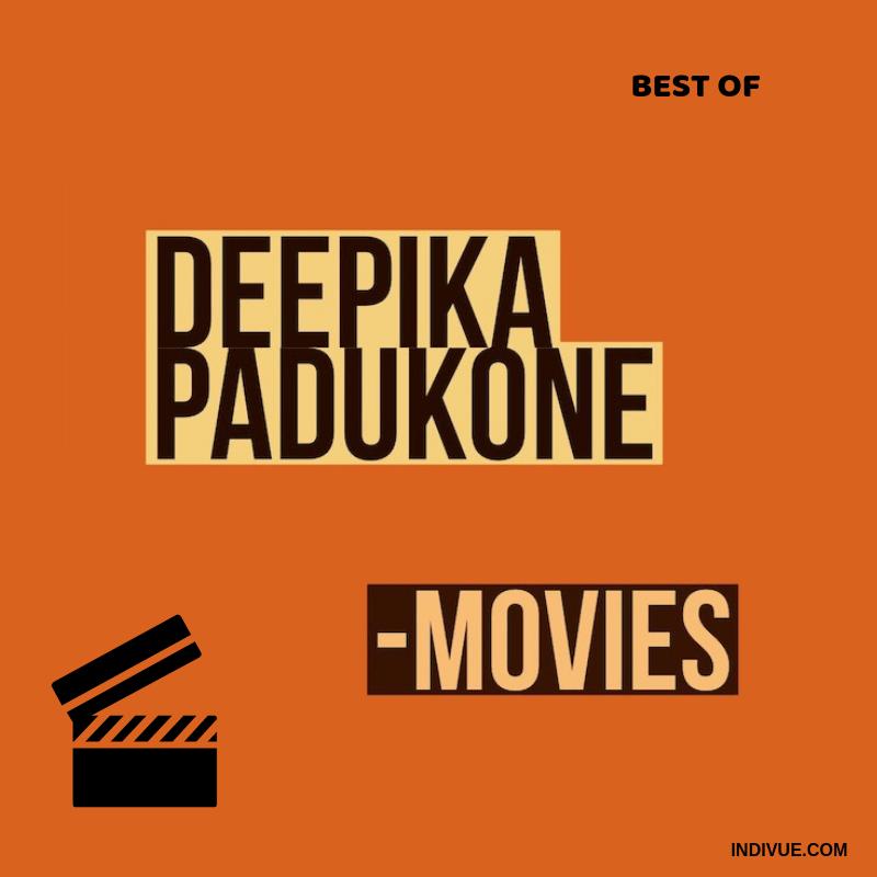 Best Of Deepika Padukone Movies Deepika Padukone Movies Deepika Padukone Movies
