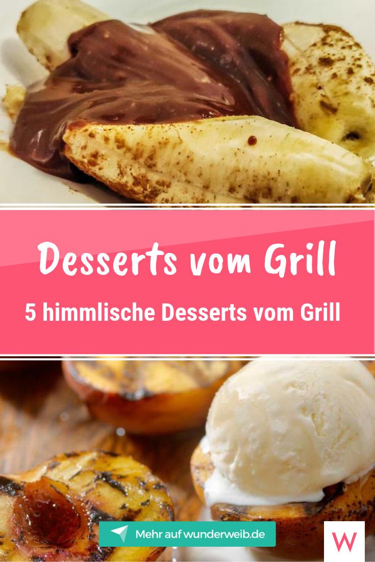 5 himmlische Desserts vom Grill: Süße Sommersünden zum Grillen | Wunderweib