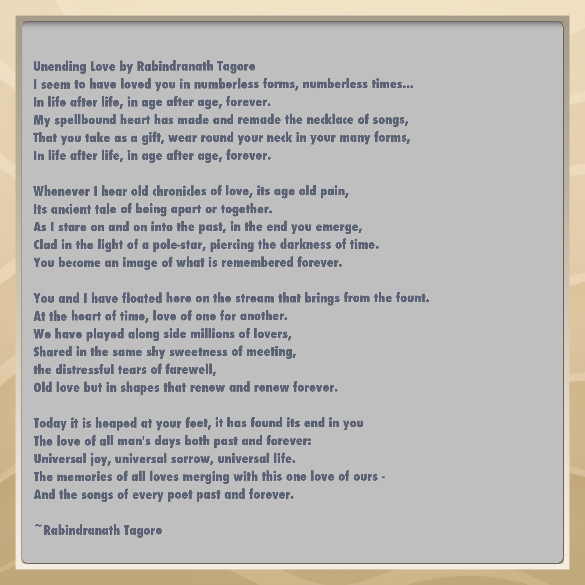 Universal Life Quotes Unending Loverabindranath Tagore  Forever Quotes  Pinterest