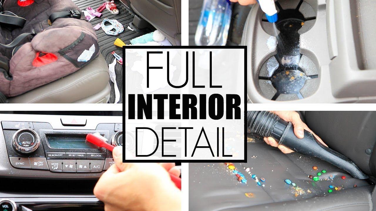 Car Detailing How To Clean Car Interior FULL DETAIL
