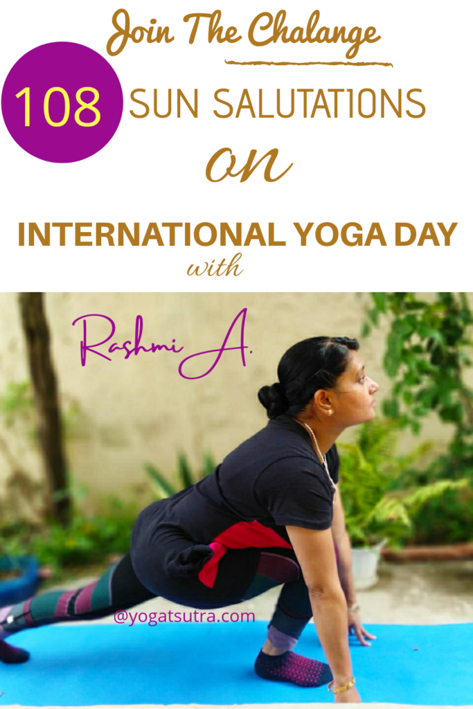 108 Sun Salutations Challenge On International Day Of Yoga Boost Your Will Power And Stamina Yogarsutra Yoga Day International Yoga Day Yoga For Flexibility