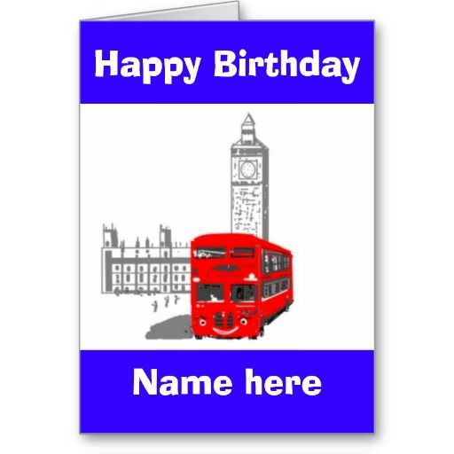 Happy Birthday, Smiling London Bus add name front http://www.zazzle.com/cardshere*