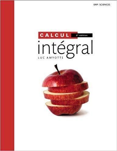 Télécharger Calcul Intégral 2e édition  Manuel + MonLab + Edition