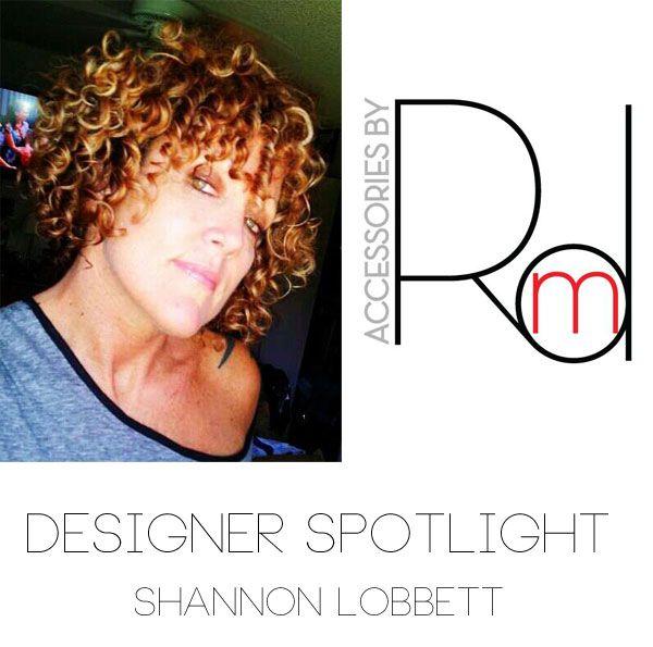 Designer Spotlight Shannon Lobbett Of Accessories By Rmd