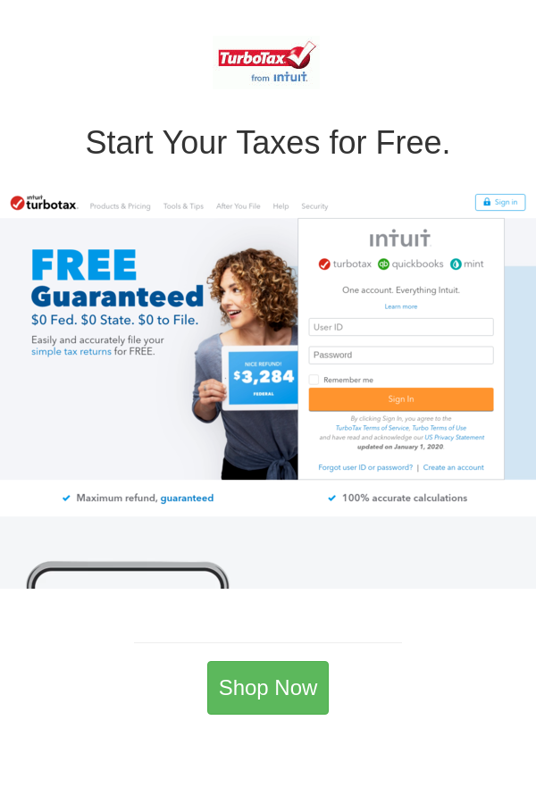 Start Your Taxes For Free In 2020 Turbotax Tax Refund Tax Help