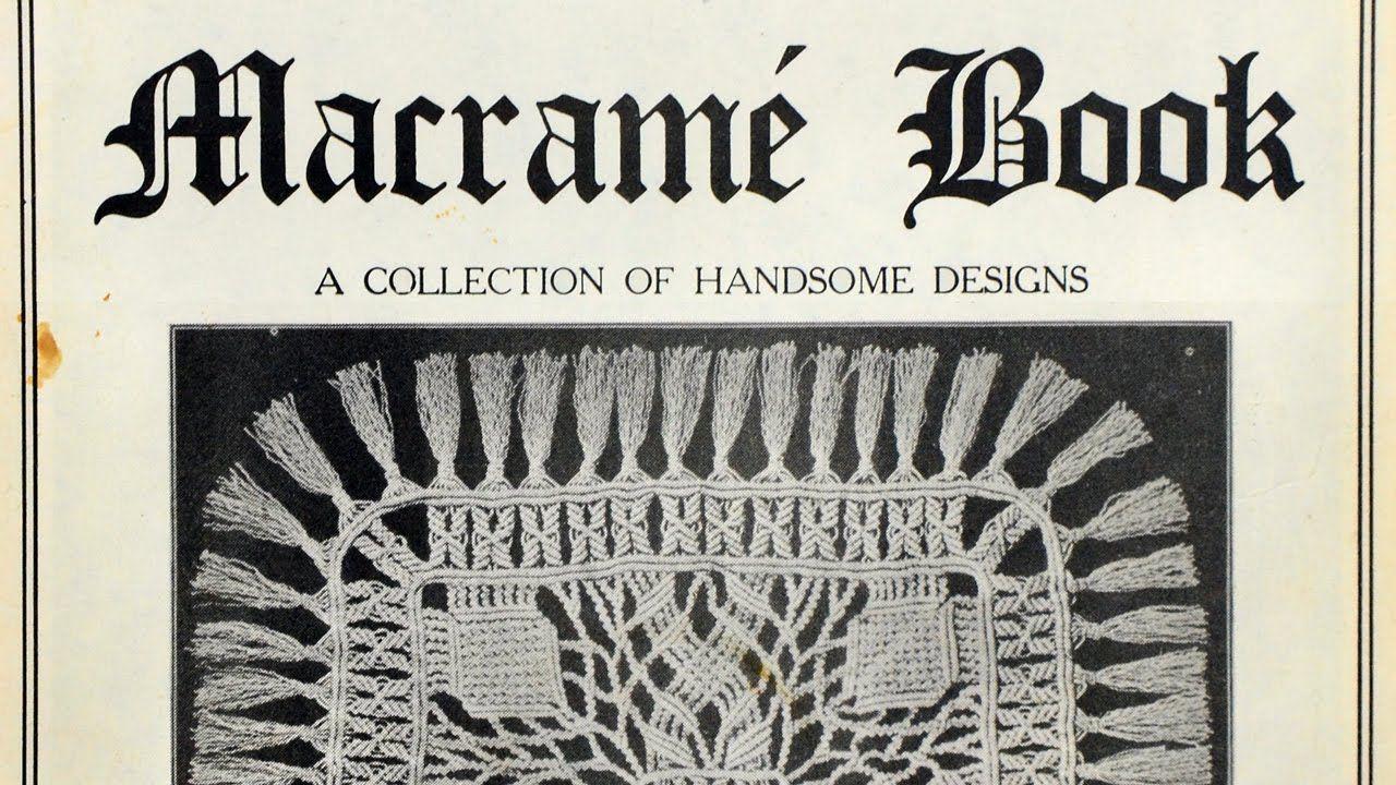 The Macramé Book: A Collection of Handsome Designs #Macramé
