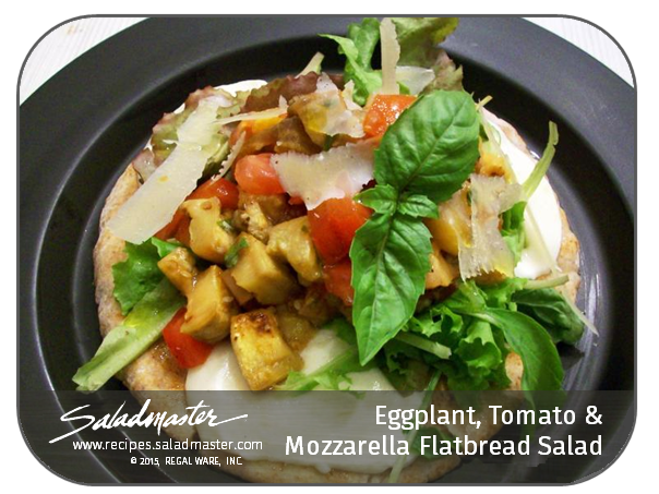 Eggplant, Tomato & Mozzarella Flatbread Salad  | #Saladmaster #Recipes |  For more, check out www.recipes.saladmaster.com  #316ti #StainlessSteel #Cookware #LifetimeWarranty
