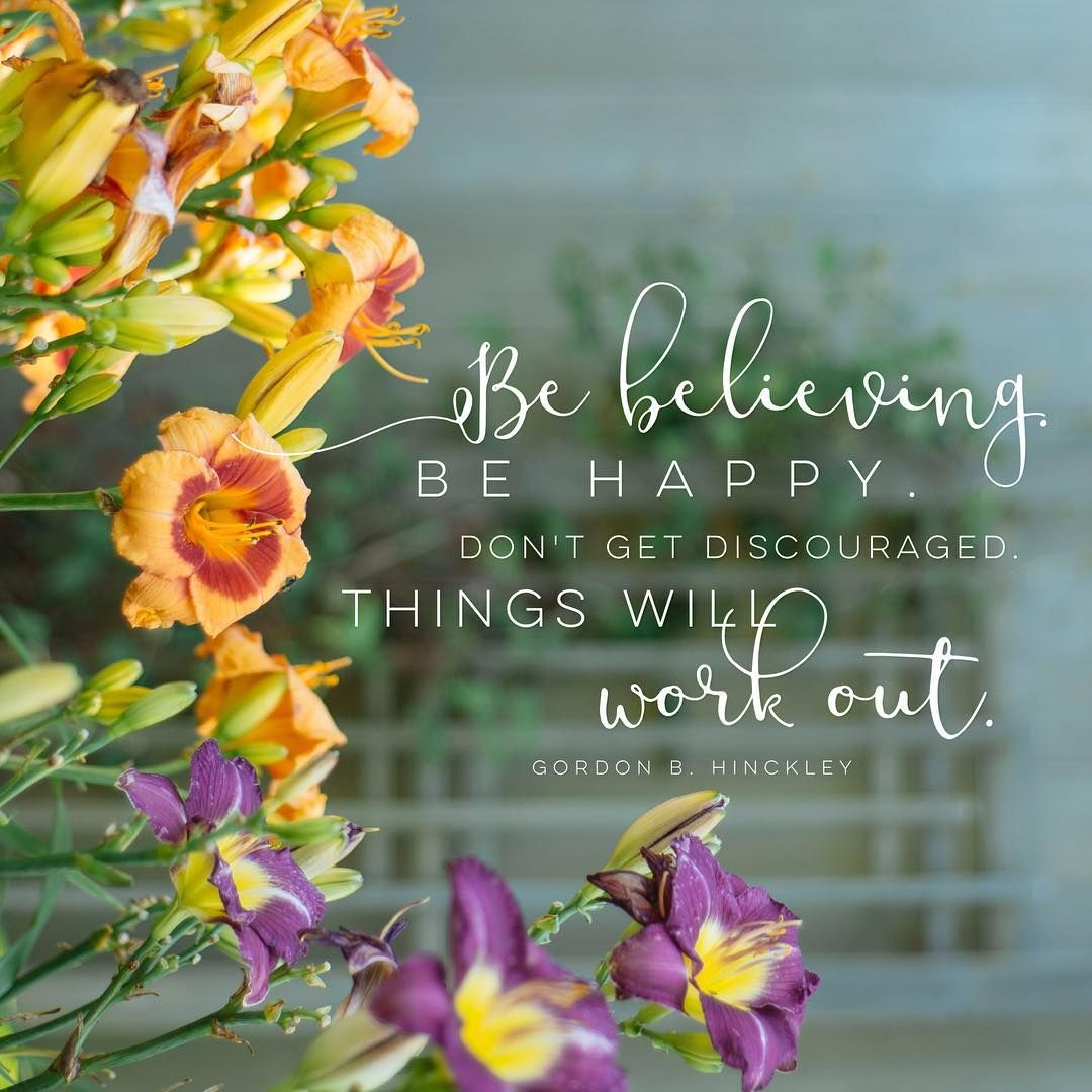 There Are Better Days Ahead Wallpaper Version Is On Armyofhelaman S Story Now Good Day Quotes Lds Flower Quotes