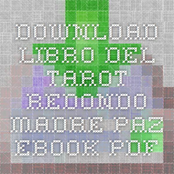 Download libro del tarot redondo madre paz ebook pdf proyectos que download libro del tarot redondo madre paz ebook pdf fandeluxe Images