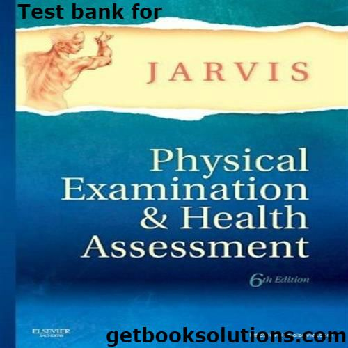 Test bank for physical examination and health assessment 6th edition test bank for physical examination and health assessment 6th edition downloadanswer test bank physical examination and health assessment 6thpdf test bank fandeluxe Images