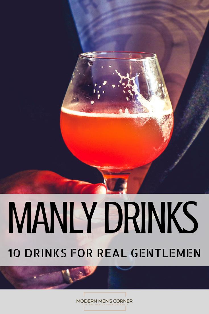 Drinks For Real Men - 10 Drinks Only Men Order | Alcoholic ...