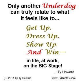 Underdog Quotes Quotes On Being The Underdogmotivational Quotesinspirational