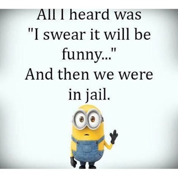 Funny Joke Quote: 25+ Best Funny Minion Quotes On The Internet