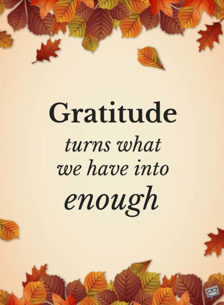 Thanksgiving Inspirational Quotes 65 Famous Thanksgiving Quotes For A Day Of Real Gratitude .
