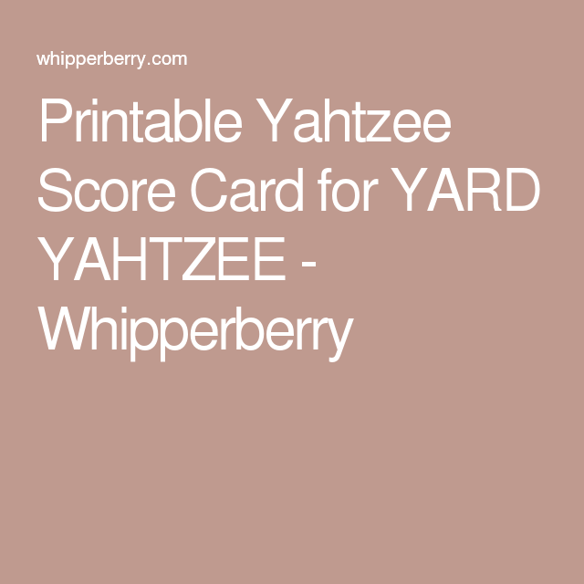 Printable Yahtzee Score Card For Yard Yahtzee Whipperberry