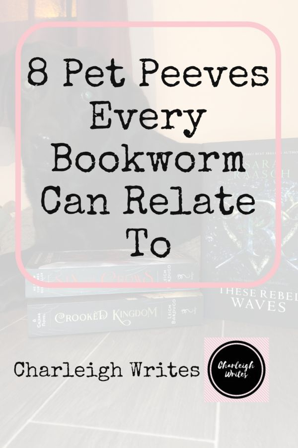 8 Pet Peeves Every Bookworm Can Relate To Book worms