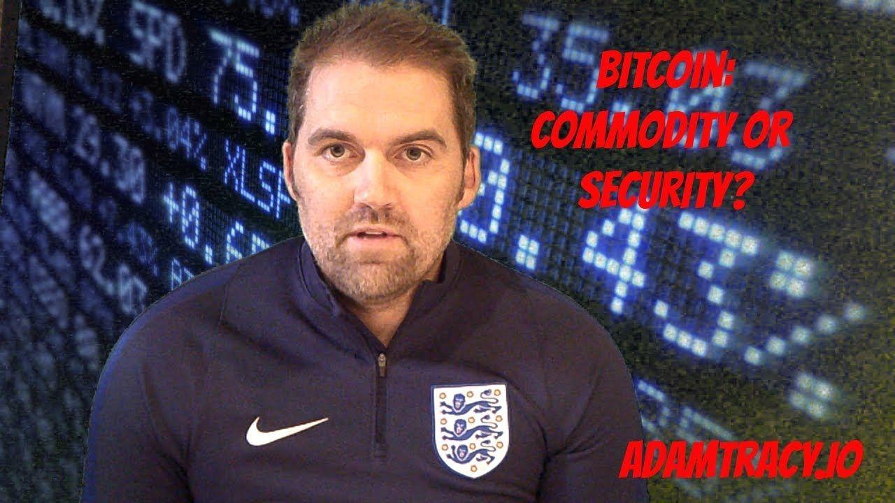 Adam Tracy Debates Bitcoin as a Commodity vs. Security