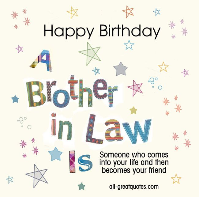 Free Brother In Law Birthday Cards To Share Birthday Quotes For Him Brother Birthday Quotes Birthday Wishes For Brother