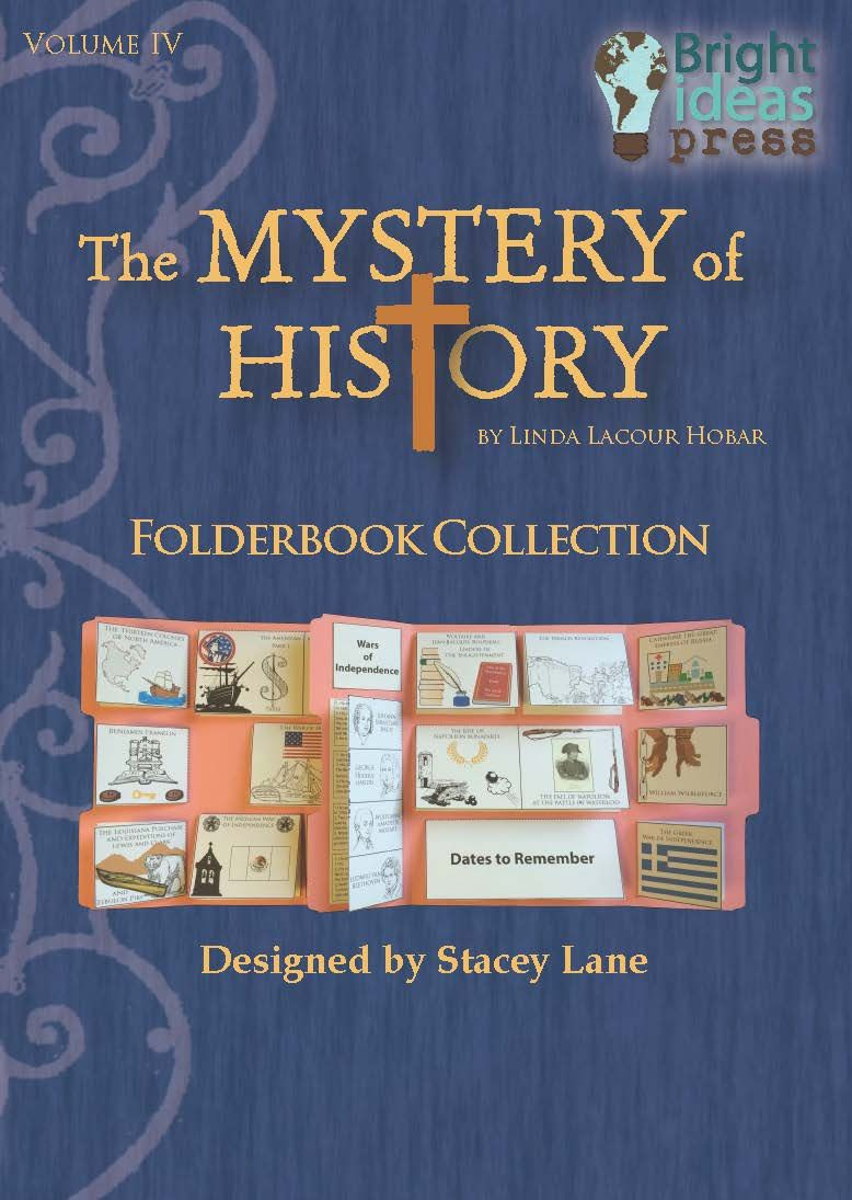 The Mystery Of History Volume Iv Folderbook Mystery Of History Homeschool History Bright Ideas Press
