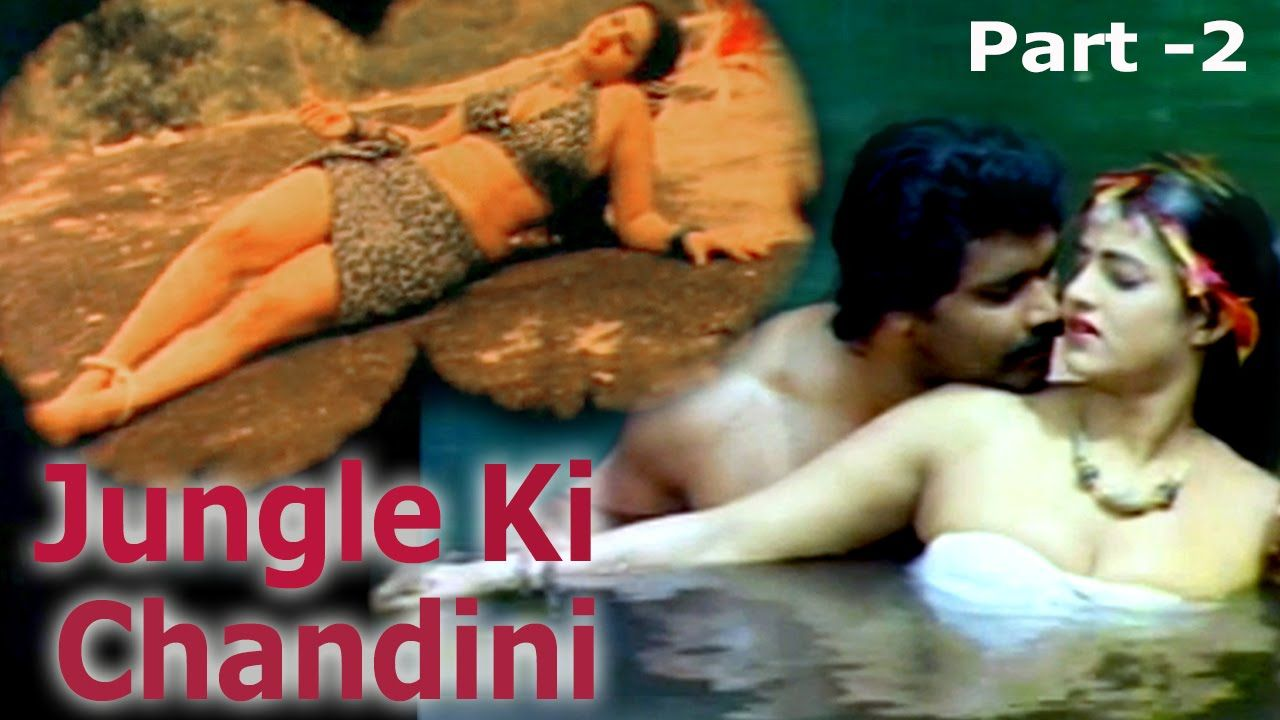 Bf Indian Movie Jungle Ki Chandini Part 2 Hot Indian X Videos