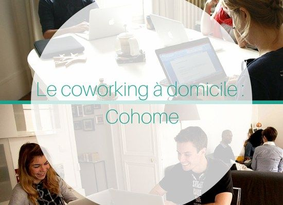 coworking a domicile cohome