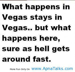 What Happen In Vegas Stays In Vegas Funny Quotes Shit Happens