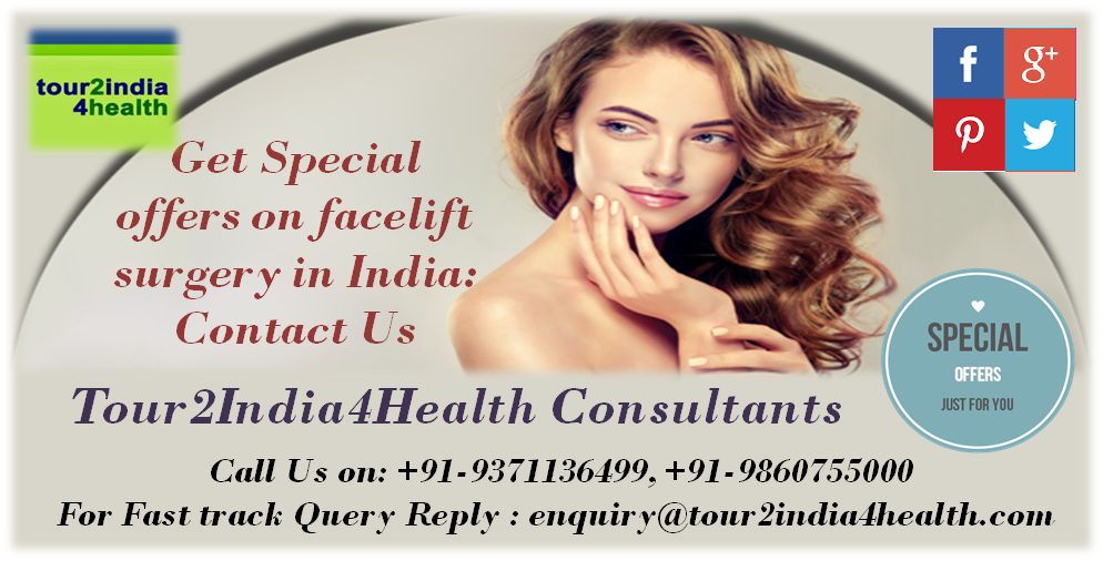 Get Special offers on facelift surgery in India: Contact ...
