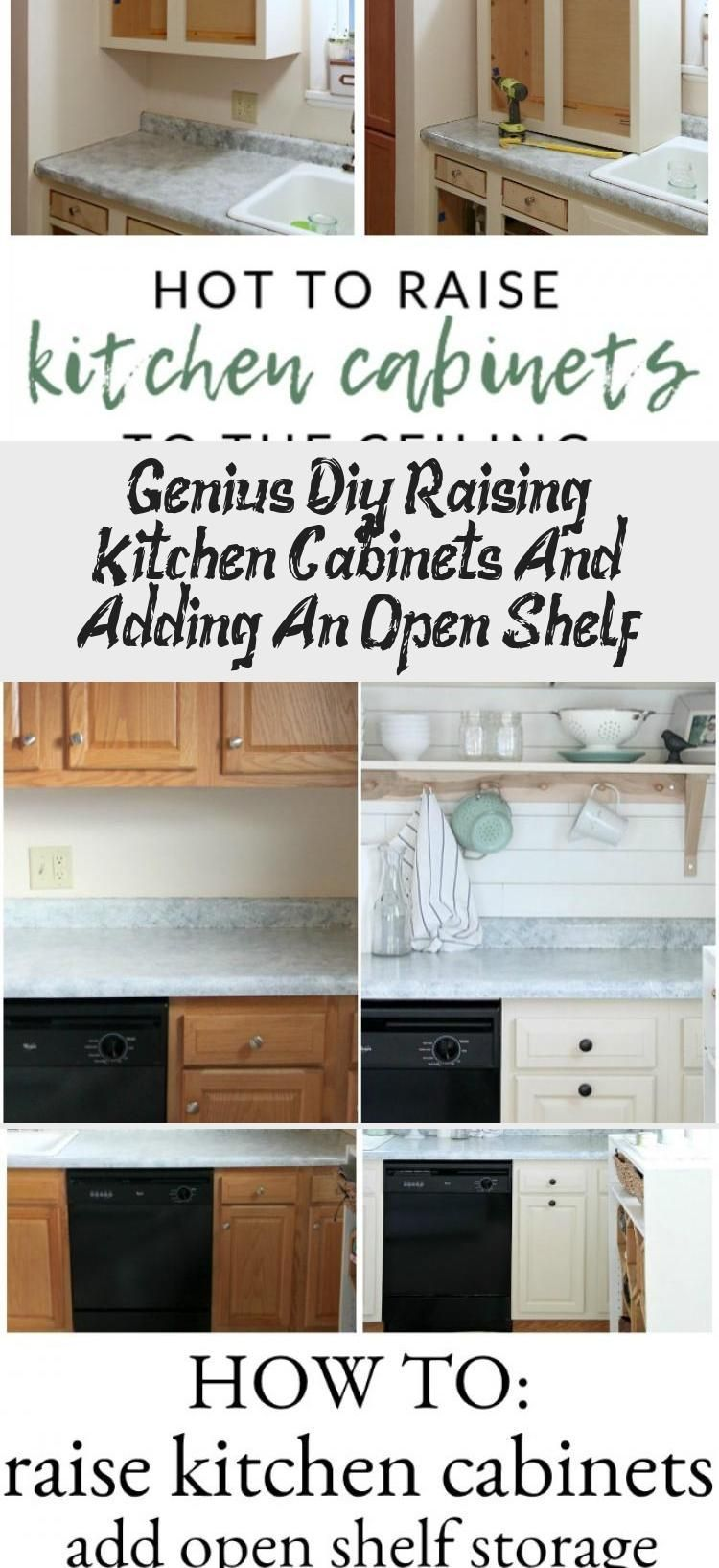 Genius Diy Raising Kitchen Cabinets And Adding An Open Shelf Decor In 2020 Open Kitchen Shelves Kitchen Cabinets Small Kitchen Storage Diy