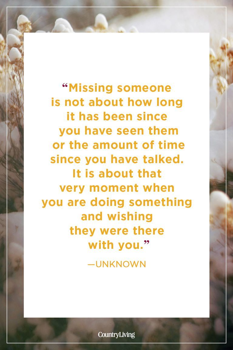 30 Comforting Quotes About Missing Someone You Love Sentimental