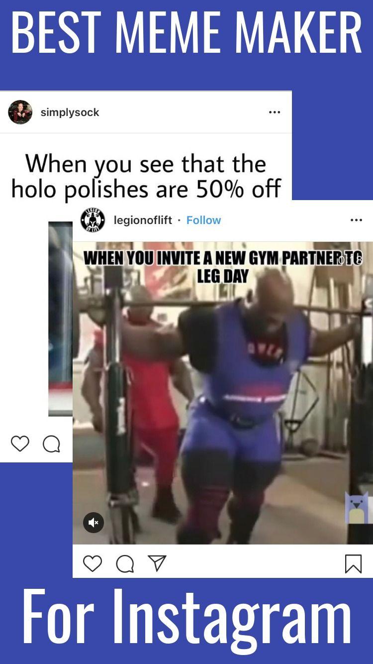 Best Meme Maker For Instagram 2019 How To Make Instagram Memes For Social Media Meme Maker Memes Add Music To Video