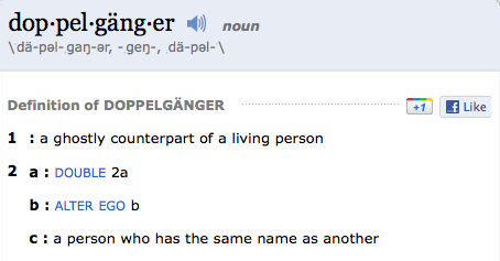 Doppelganger Definition   It Seems Simple Enough, But Once You Scroll Downu2026