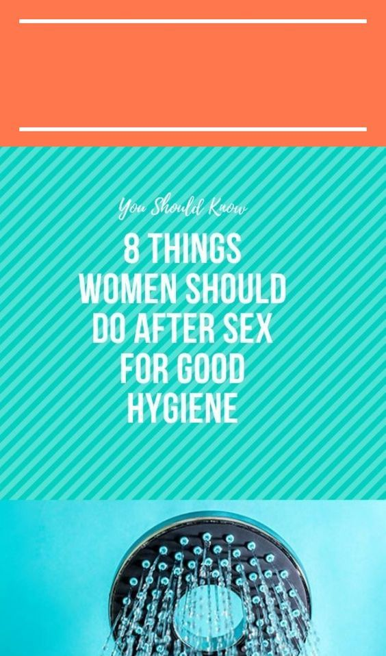 Photo of 8 Things Women Should Do After Sex For Good Hygiene