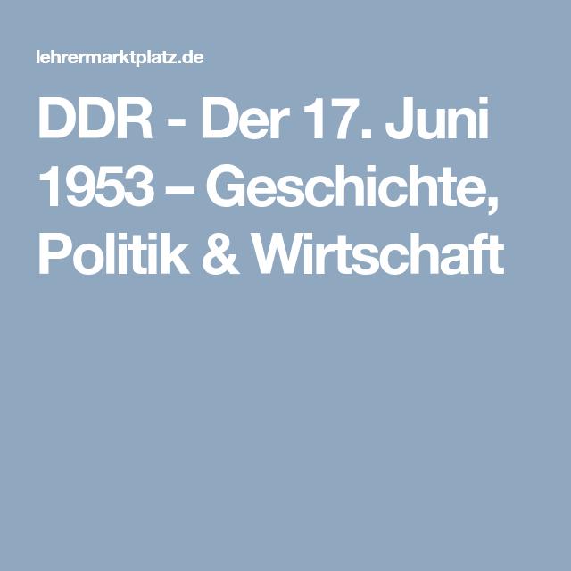 DDR - Der 17. Juni 1953 – Geschichte, Politik & Wirtschaft ...