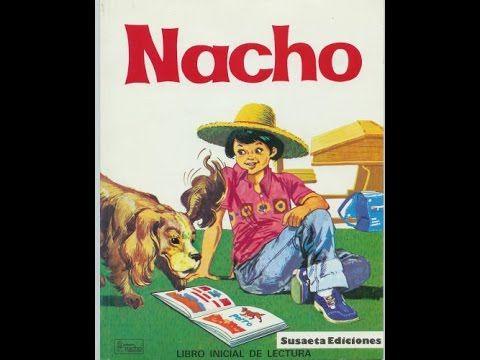 Lecciones De Nacho Lee De La 1 A La 10 Youtube Lectura Inicial
