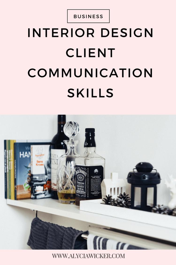 Interior Design Client Communication Skills Design Clients
