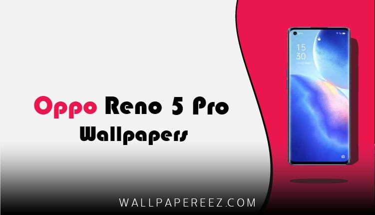 خلفيات Oppo Reno 5 Pro الاصلية خلفيات جوال بدقة عالية Samsung Galaxy Samsung Galaxy Phone Galaxy