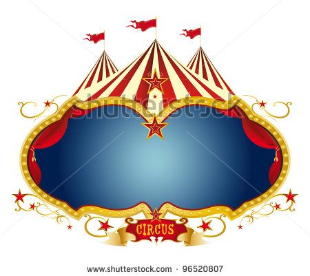 Sign circus. A circus frame with a big top and a large blue copy ...