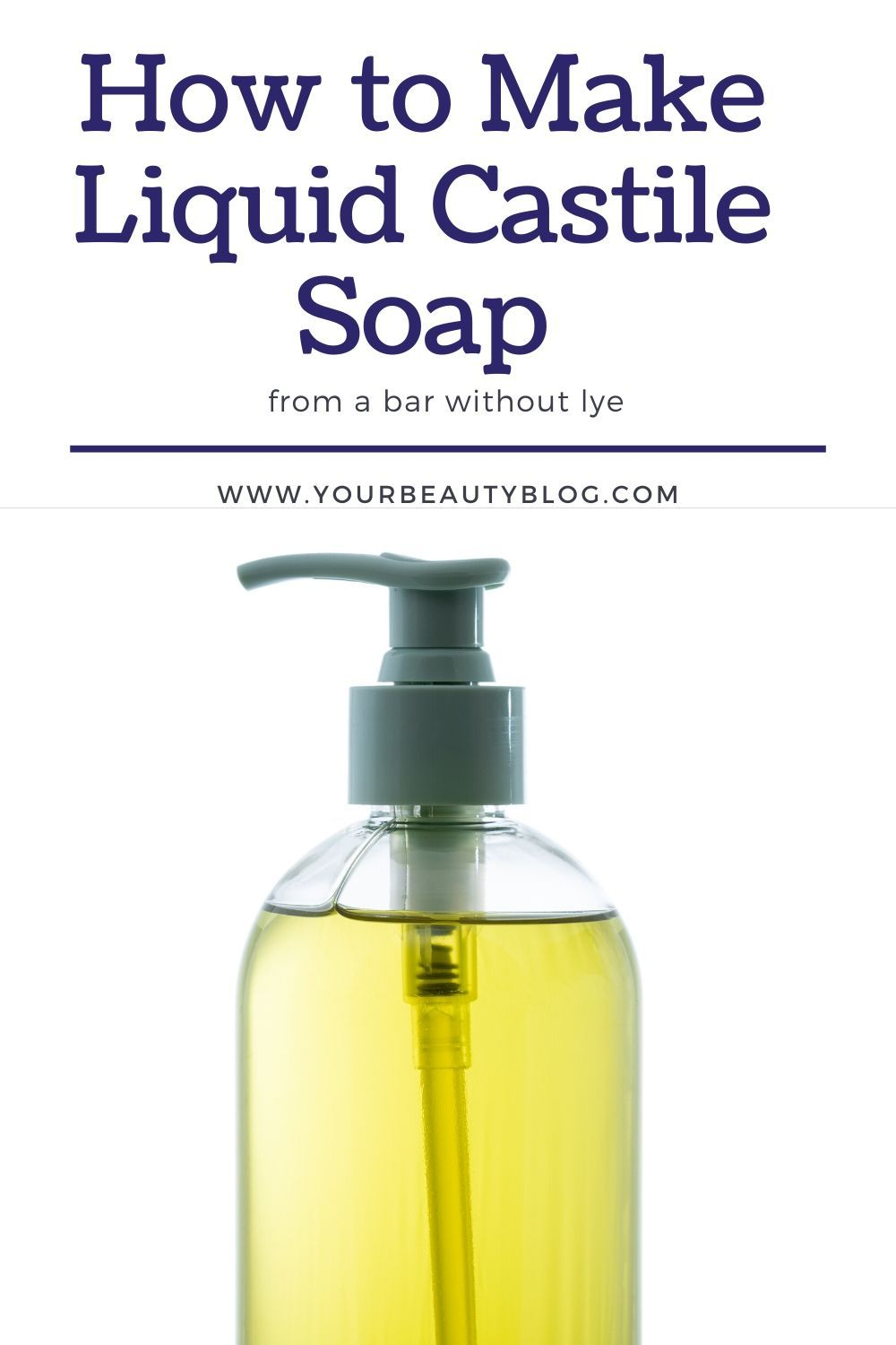 How to Make Liquid Castile Soap Without Lye in 2020