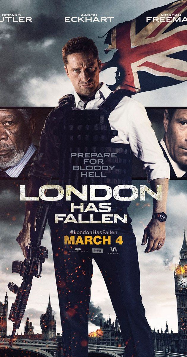 London Has Fallen 2016 London Has Fallen New Upcoming Movies New Movies