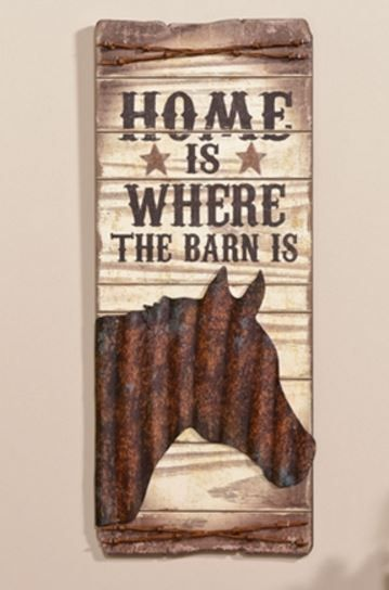 Home Is Where The Barn Is Sign