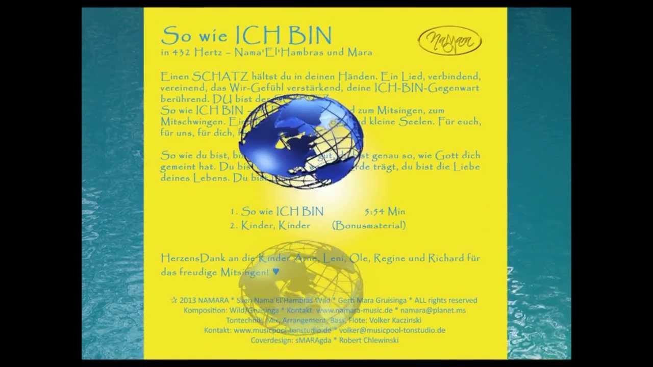 So wie ICH BIN - in 432 Hertz by NamaRa - Sven Wild und Gerti Gruisinga http://www.namara-music.de