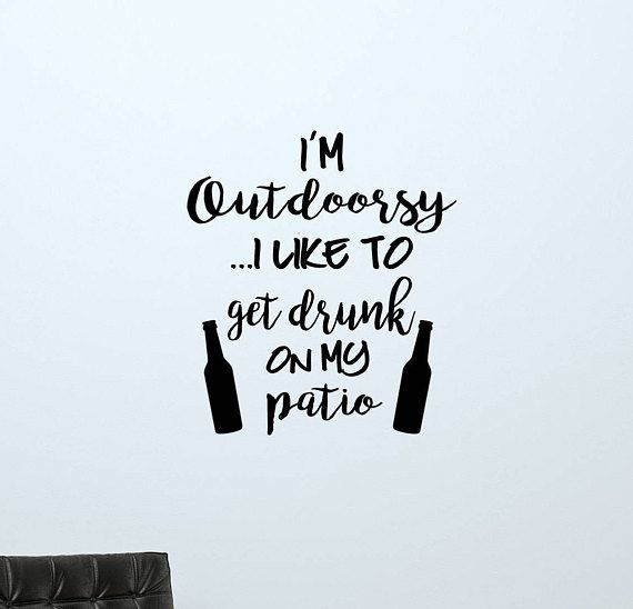 Outdoorsy Quotes Patio Wall Decal Quote Decor Outdoorsy Decals