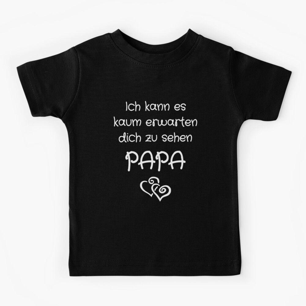 Ich kann es kaum erwarten dich zu sehen PAPA Kindermode