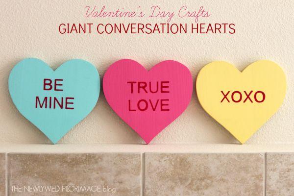 Valentine S Day Giant Conversation Heart Craft Conversation Hearts Crafts Valentine S Day Diy Valentines Diy