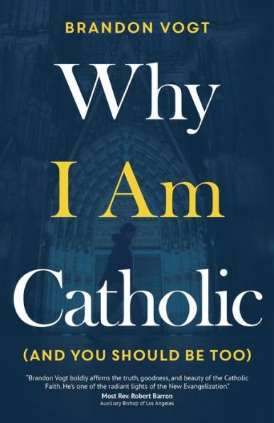 Mental Health Essay I Am The Messenger Essay Why I Am Catholic And You Should Be Too By  Brandon Vogt  English Essay Book also Good High School Essays Why I Am Catholic And You Should Be Too  Free Shipping And Products A Healthy Mind In A Healthy Body Essay